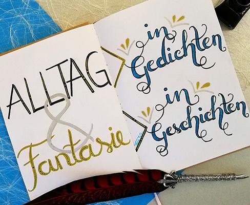 Lettering zu Alltag und Fantasie