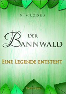 Cover von Der Bannwald - Eine Legende entsteht