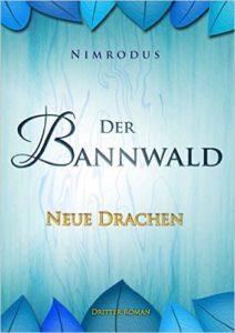 Cover von Der Bannwald - Neue Drachen