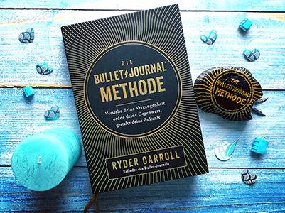 Die Bullet Journal Methode – Verstehen, ordnen, gestalten