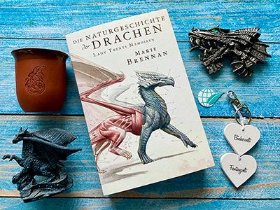 Die Naturgeschichte der Drachen - Lady Trents Memoiren